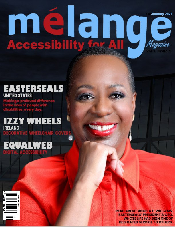 The cover of Mélange Accessibility for All magazine, January 2021 cover, with a photo of angela Williams, Easterseals CEO and President on the cover